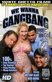 We Wanna Gangbang Your Mom 10 | Adult Rental