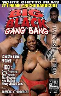 Big Black Gang Bang | Adult Rental
