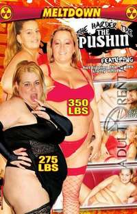 The Harder The Pushin | Adult Rental