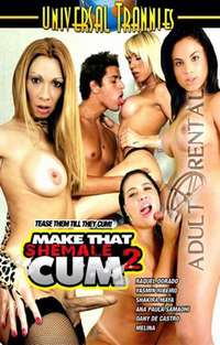 Make That Shemale Cum 2 | Adult Rental