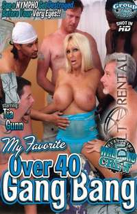 My Favorite Over 40 Gang Bang | Adult Rental