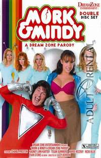 Mork & Mindy: A Dream Zone Parody | Adult Rental