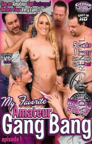My Favorite Amateur Gang Bang Porn Video Art