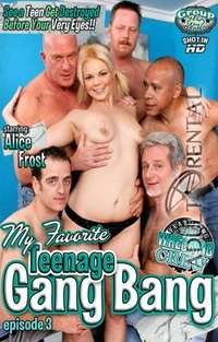 My Favorite Teenage Gang Bang 3 | Adult Rental