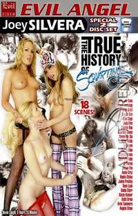 The True History Of Squirting: Disc 1 | Adult Rental