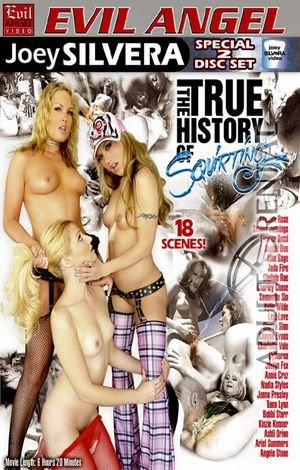 The True History Of Squirting: Disc 2 Porn Video Art