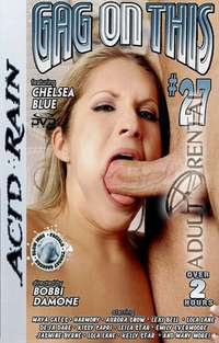 Gag On This 27 | Adult Rental