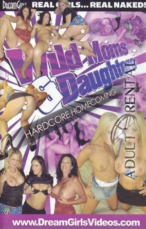Wild Moms & Daughters Hardcore Homecomin Porn Video