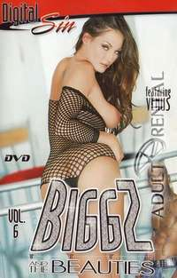 Biggz And The Beauties 6 | Adult Rental