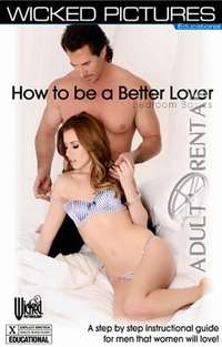 How To Be A Better Lover: Bedroom Basics
