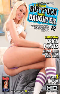 I Wanna Buttfuck Your Daughter # 12 | Adult Rental