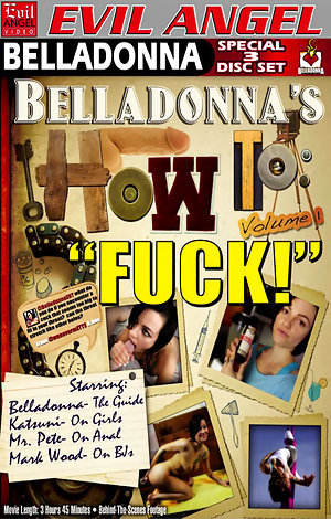 Belladonna's How To Fuck - Disc #3 Porn Video Art
