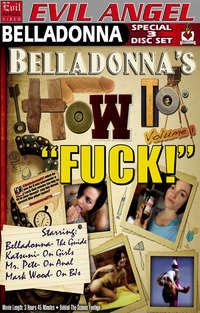 Belladonna's How To Fuck - Disc #3