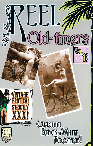 Reel Old Timers # 18 Porn Video Art