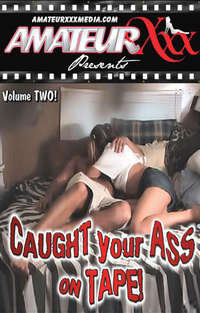 Caught Your Ass On Tape #2 | Adult Rental