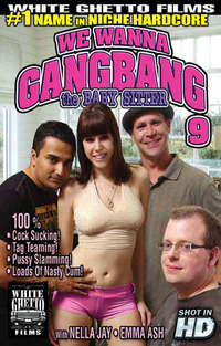 We Wanna Gang Bang The Babysitter # 9 | Adult Rental