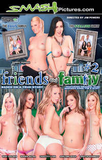 Friends And Family # 2 | Adult Rental
