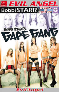Bobbi Starr's Gape Gang - Disc #2 | Adult Rental