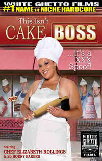 This Isn't Cake Boss It's A XXX Parody