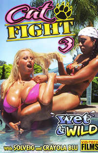 Cat Fight # 3: Wet & Wild