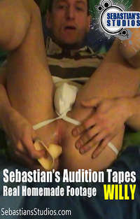 Sebastian's Audition Tapes: Willy  | Adult Rental