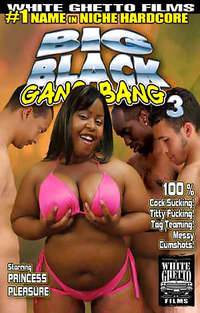 Big Black Gangbang #3 | Adult Rental