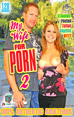 My Wife For Porn #2 Porn Video