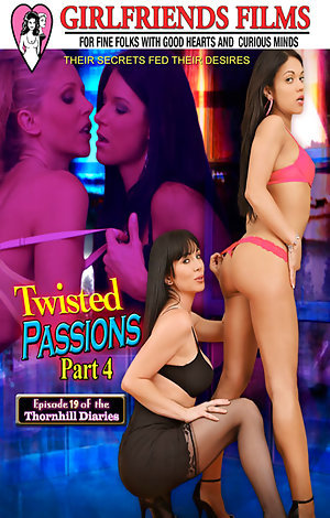 Twisted Passions #4 Porn Video Art