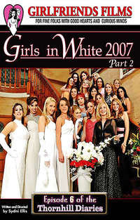 Girls In White 2007 #2