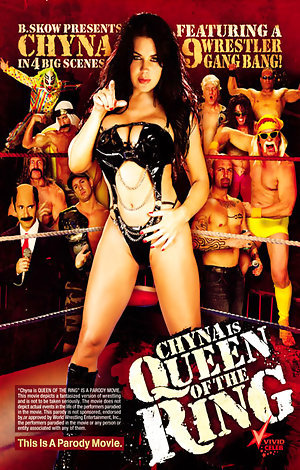 Chyna is Queen of the Ring Porn Video Art