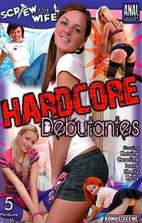 Hardcore Debutantes | Adult Rental