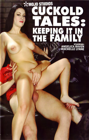 Cuckold Tales: Keeping It In The Family Porn Video Art