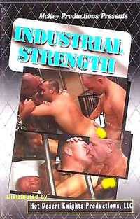 Industrial Strength | Adult Rental