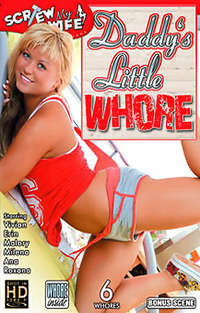 Daddy's Little Whore | Adult Rental