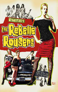 The Rebelle Rousers | Adult Rental