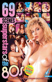 69 Scenes Superstars of the 80s - Disc #1 | Adult Rental