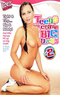 Teens Who Crave Big Dicks #2 | Adult Rental