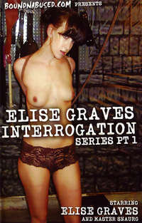 Elise Graves Interrogation Series #1 | Adult Rental