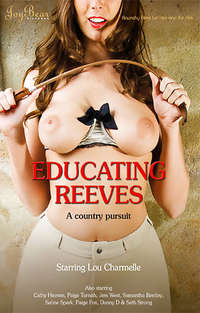 Educating Reeves | Adult Rental