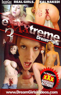 Exxxtreme Dream Girls #3