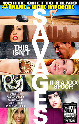 This Isn't Savages...It's A XXX Spoof Porn Video Art
