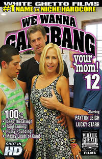 We Wanna Gangbang Your Mom #12 | Adult Rental