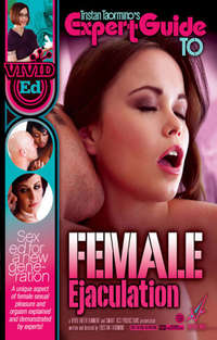 Expert Guide To: Female Ejaculation | Adult Rental
