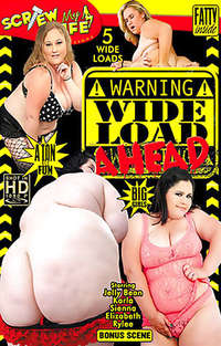 Warning Wide Load Ahead | Adult Rental