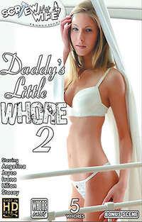 Daddy's Little Whore #2