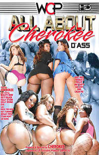 All About Cherokee D'Ass  | Adult Rental