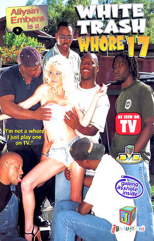 White Trash Whore #17 Porn Video Art