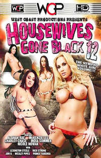 Housewives Gone Black #12 | Adult Rental