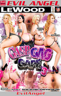 Gasp, Gag and Gape #3