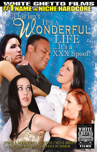 This Isn't It's a Wonderful Life...It's a XXX Spoof